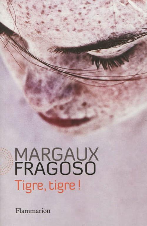 """Margaux Fragoso, """"Tigre, tigre !"""" : amoureux ou prédateur sexuel ?"""