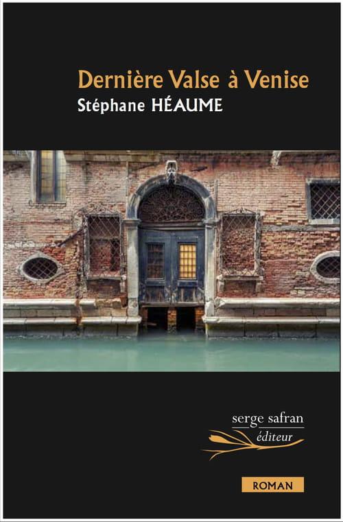 Dépits et rendez-vous manqués : Dernière valse à Venise de Stéphane Héaume