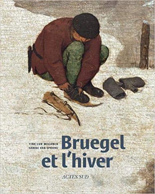 Une saison en compagnie de Bruegel