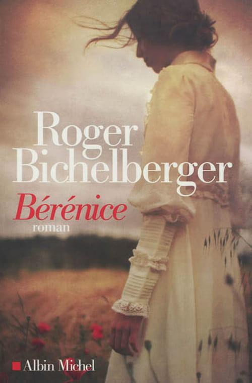 Roger Bichelberger et Bérénice : un roman sur lequel plane l'ombre tutélaire de Bernanos
