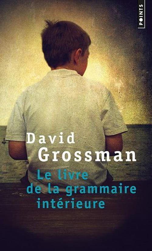 David Grossman, Le livre de la grammaire intérieure : tension paroxystique
