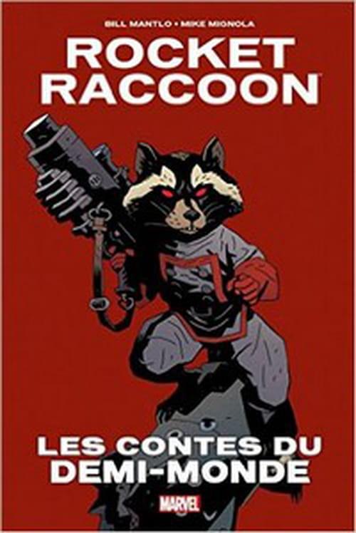 Rocket Raccoon - les contes du demi-monde