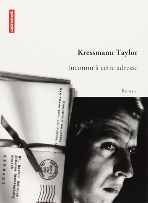 Kathrine Kressmann Taylor, Inconnu à cette adresse : Mon ami, cet inconnu
