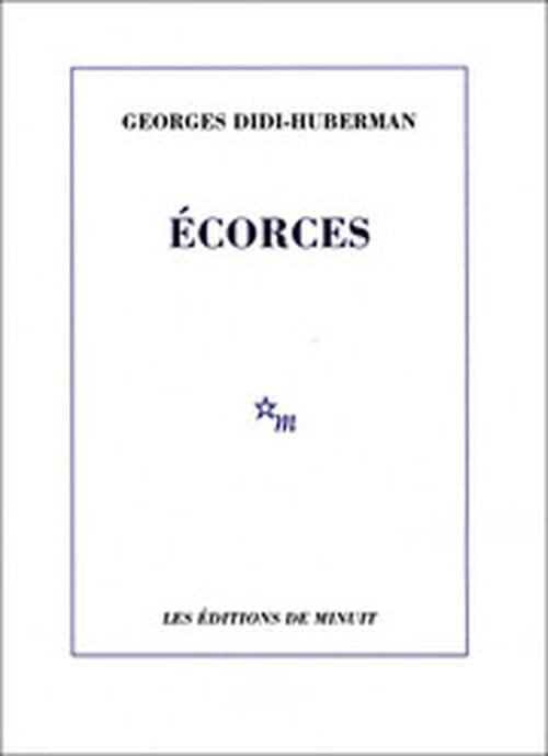 Écorces (Georges Didi-Huberman), Minuit, 2011