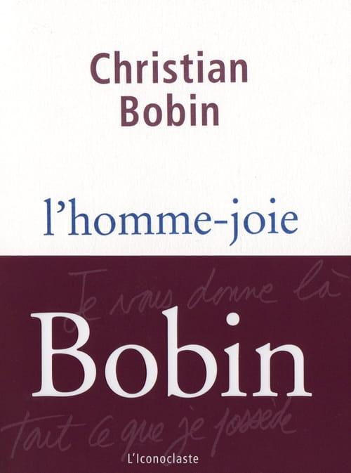 Christian Bobin : L'apesanteur et la grâce