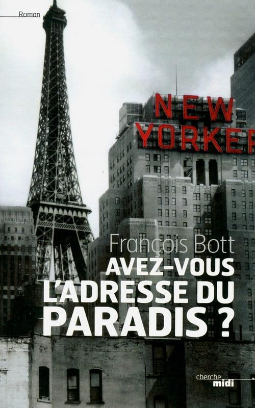 """""""Avez-vous l'adresse du paradis ?"""" : les rencontres improbables de François Bott"""