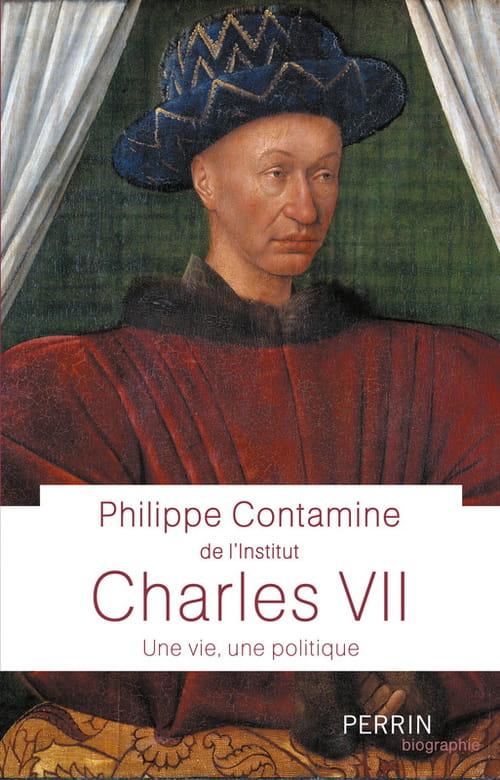 Philippe Contamine, Charles VII : Un roi à sortir de l'oubli