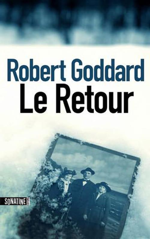 """Robert Goddard s'épanouit dans les secrets de famille avec """"le Retour"""""""
