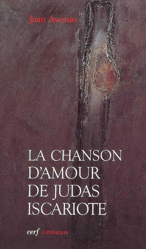 Juan Asensio, La Chanson d'amour de Judas Iscariote : Maldoror réincarné ?