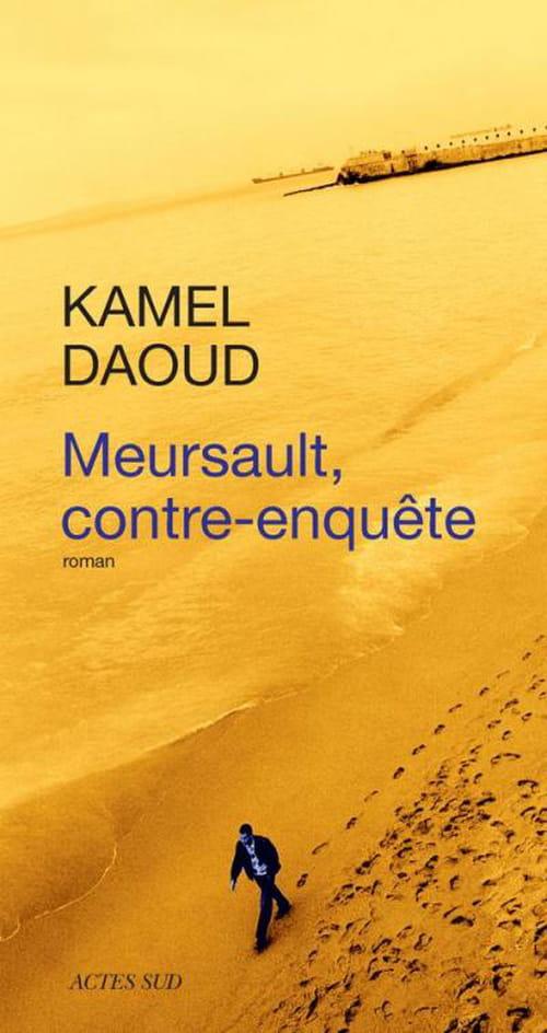 Kamel Daoud, Meursault contre-enquête : un homme perdu