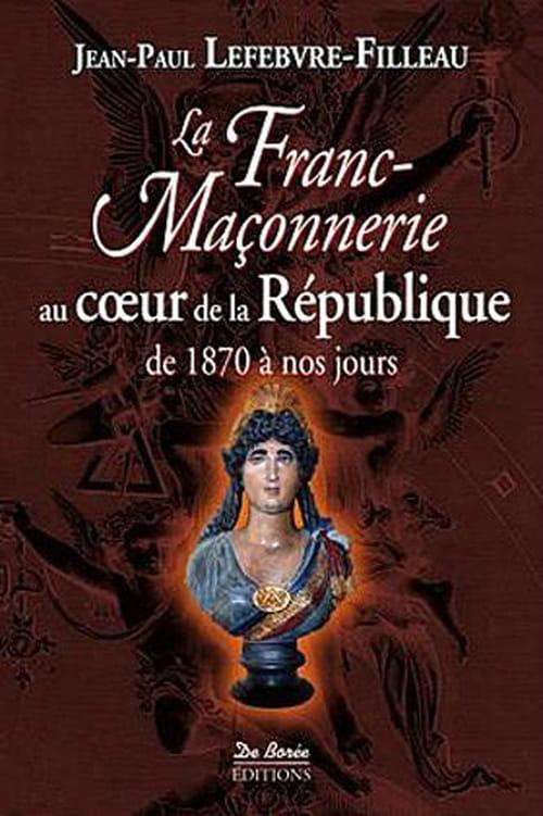 Les Francs-Maçons ont-ils fait la République?