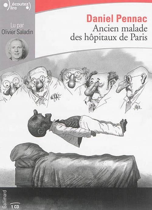 Ancien malade des hôpitaux de Paris, lu par Olivier Saladin