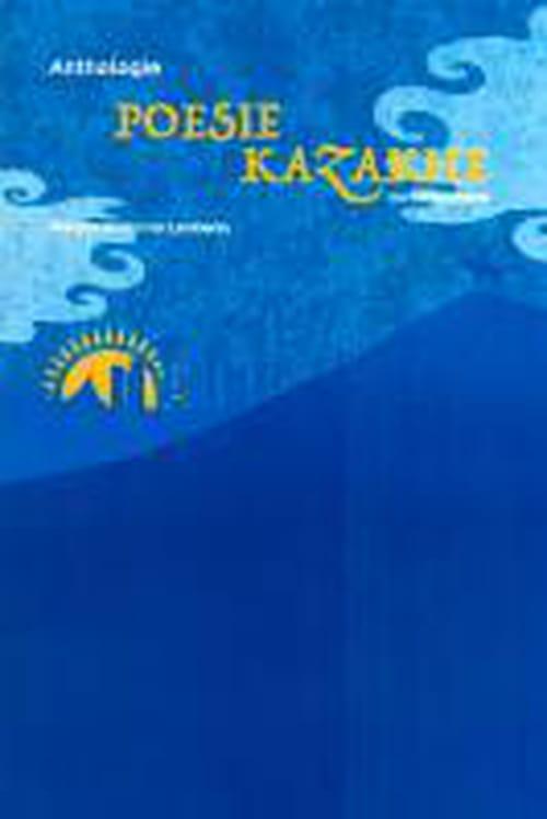 Littérature & poésie kazakhe sur le devant de la scène