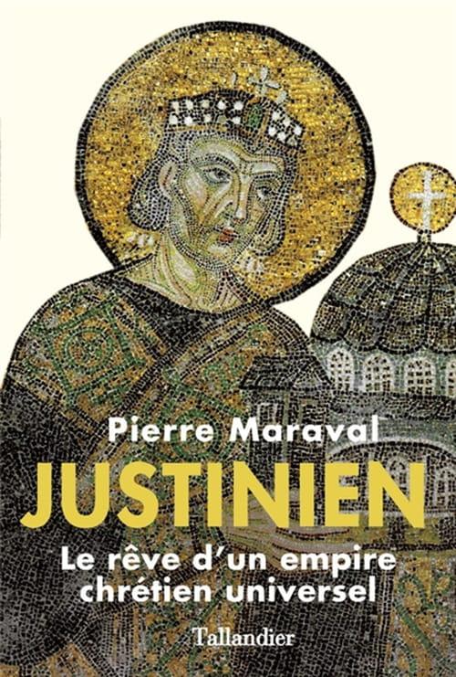 """Justinien"", l'empereur des deux mondes"