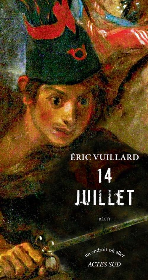 Éric Vuillard, 14 juillet