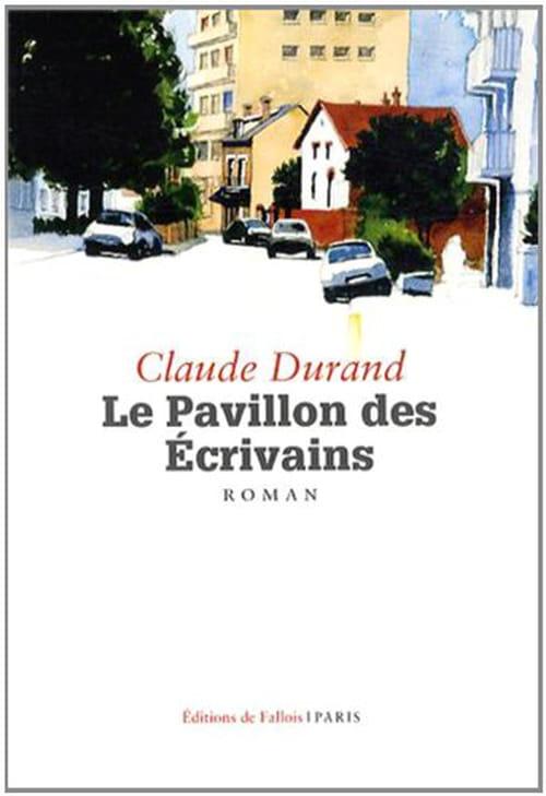 Claude Durand, Le Pavillon des écrivains : Un roman gigogne