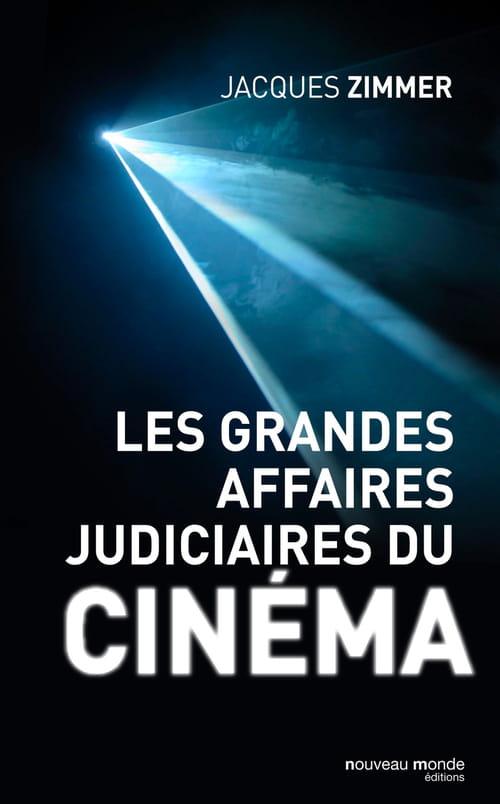 Les Grandes Affaires judiciaires du cinéma : justice aveugle et salles obscures