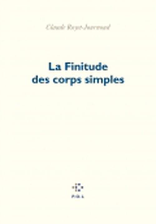 Claude Royet-Journoud et les corps simples