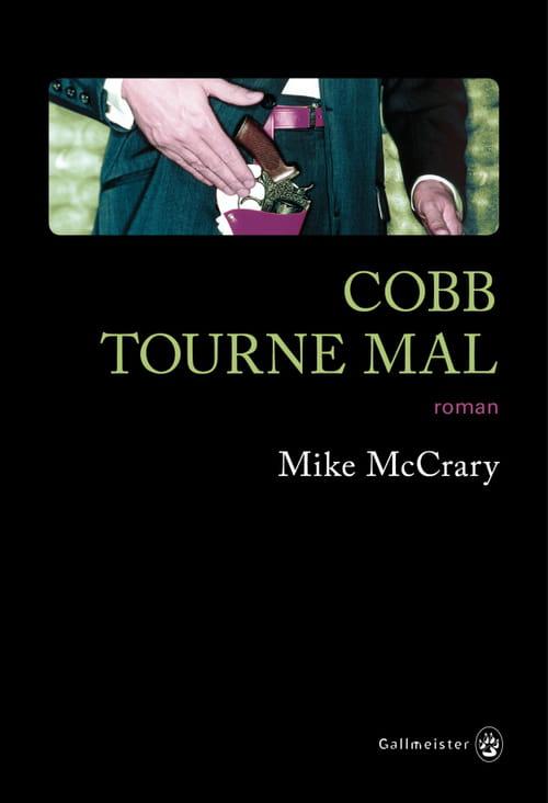 Cobb tourne mal, la rédemption d'un avocat pourri