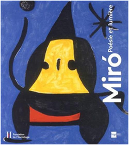 Miró. Poésie et lumière