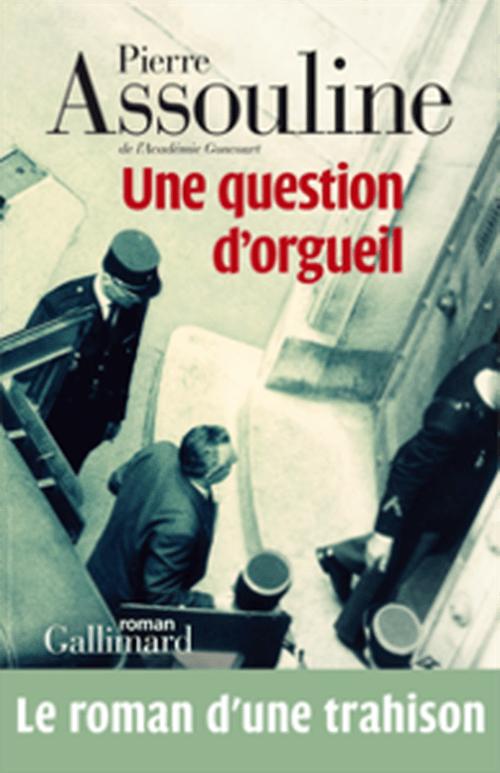 Pierre Assouline, Une question d'orgueil
