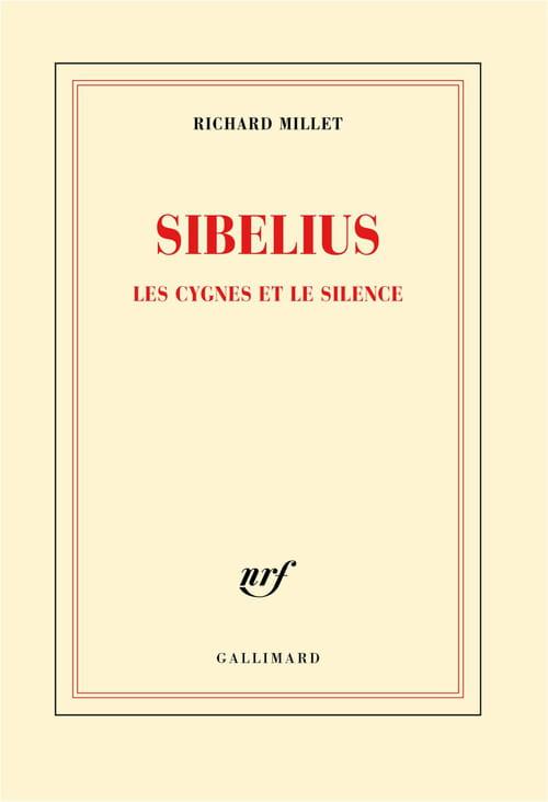 Richard Millet replace Sibelius au panthéon de la musique moderne