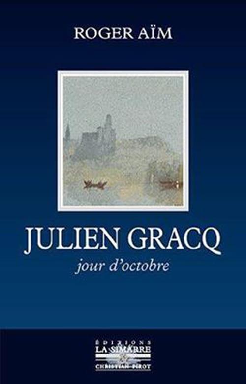 Les Silences de Julien Gracq