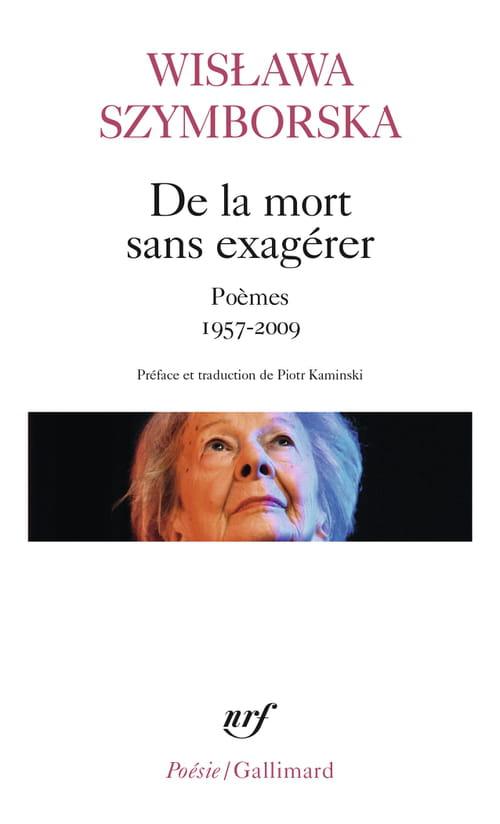 De la mort sans exagérer : poésie polonaise & prix Nobel