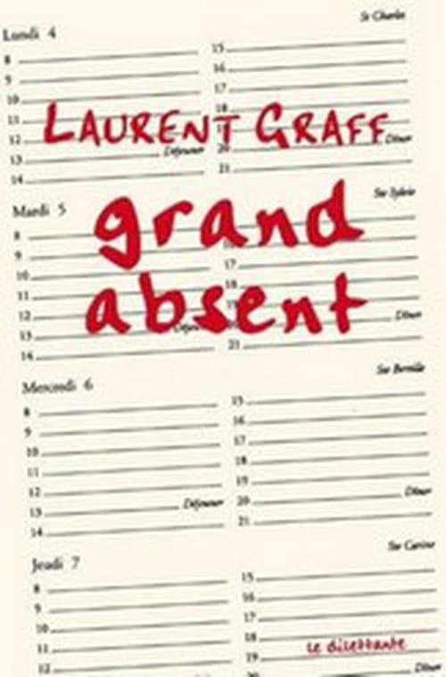 Grand absent de Laurent Graff : une vue sur le vide