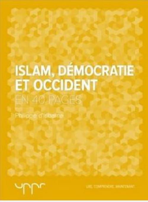 Islam, Démocratie et Occident, un sujet d'actualité et de réflexion