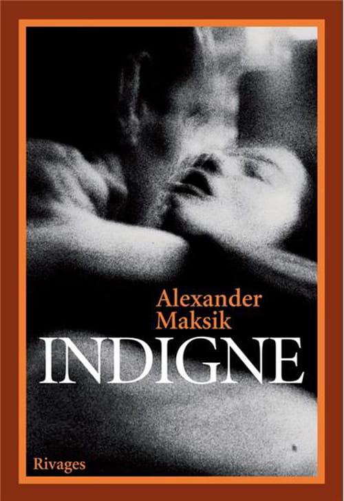 Indigne, l'expérience de la littérature comme expérience de la vie