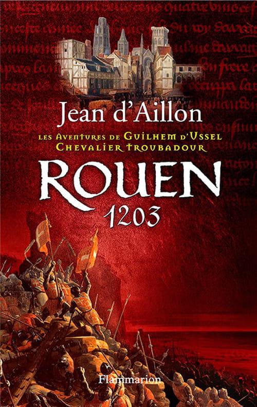 Rouen 1203-  Guilhem d'Ussel et le visage du Christ