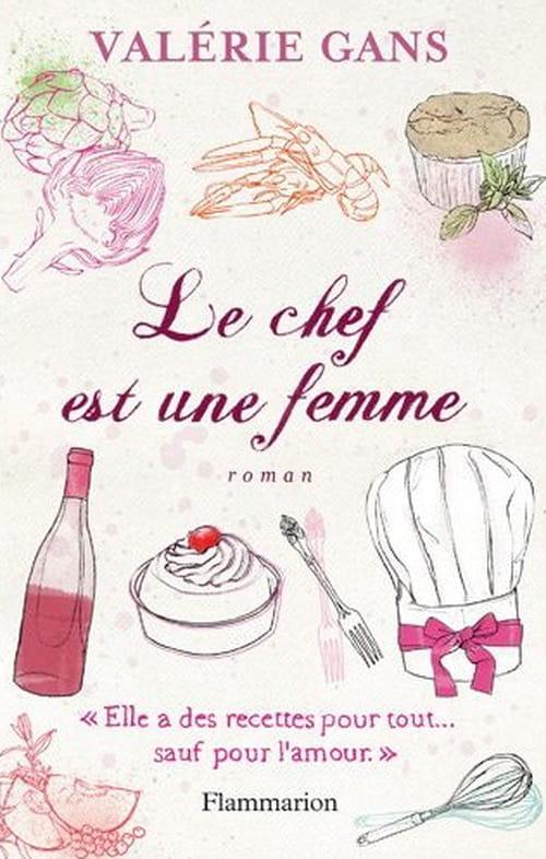 """""""Le Chef est une femme"""" : un roman gastronomique"""