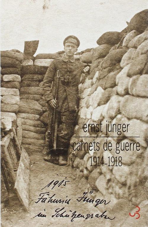 Ernst Jünger, Carnets de guerre 1914-1918 : Entre virilité et violence