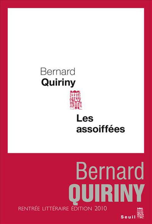 """""""Les Assoiffées"""" de Bernard Quiriny - une uchronie politique burlesque et grinçante où on peut reconnaître du monde."""