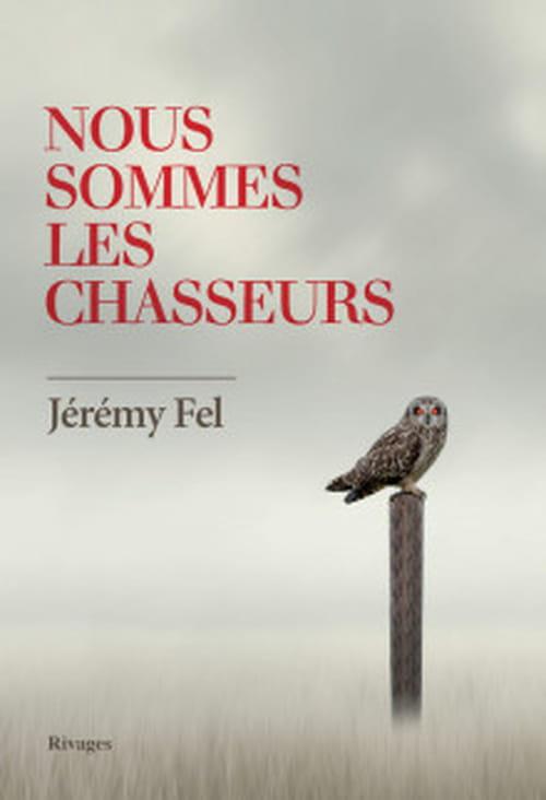 Jérémy Fel sur les traces de Maurice G. Dantec