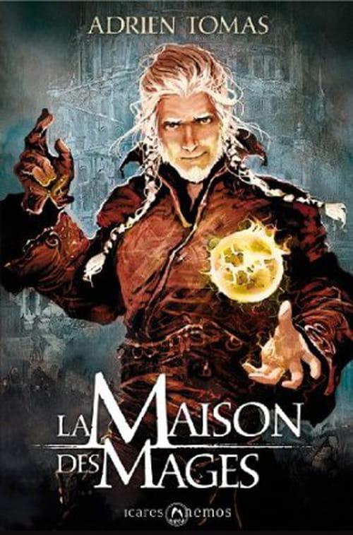 La Maison des Mages : une fantasy survitaminée qui sort des sentiers battus