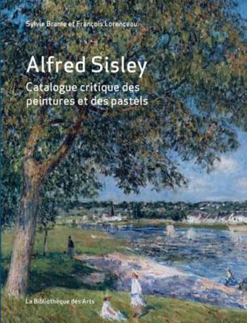 Alfred Sisley : catalogue critique