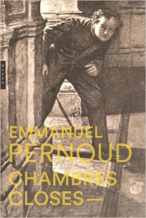 Les étonnantes Chambres closes d'Emmanuel Pernoud
