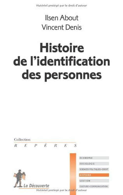 Ilsen About et Vincent Denis, Histoire de l'identification des personnes : Z'avez vos papiers ?