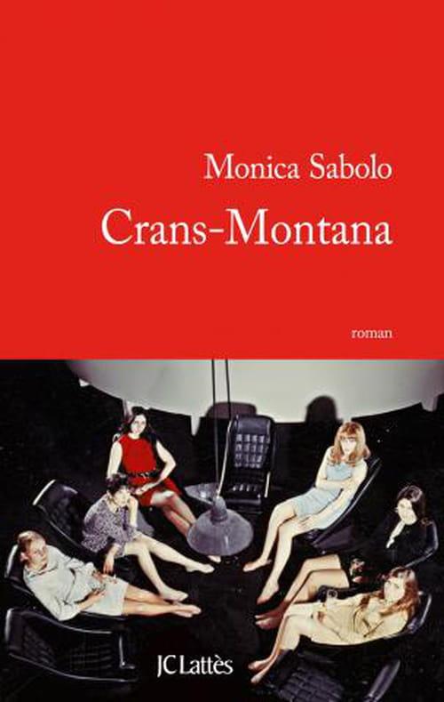Monica Sabolo, Crans-Montana : Nul n'échappe à son destin