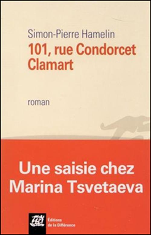 Retour au 101, rue Condorcet, à Clamart, avec Marina Tsvetaeva