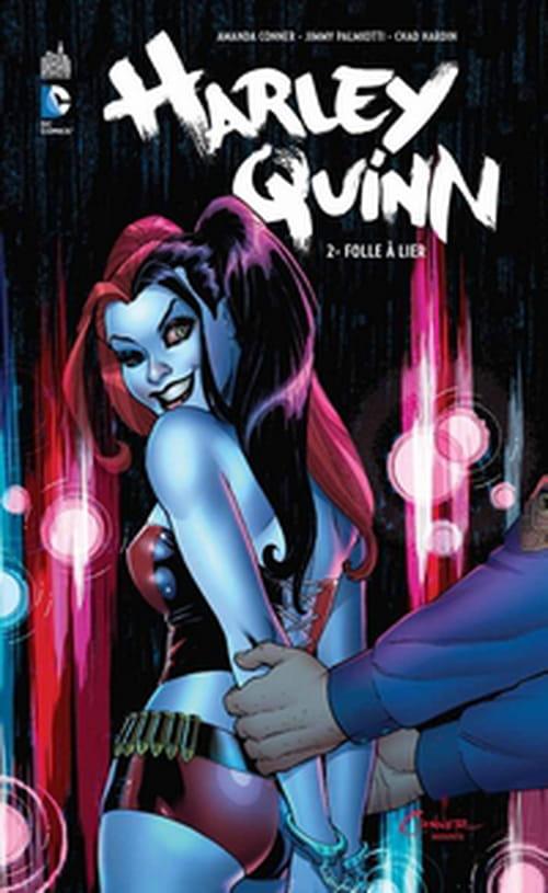 Harley Quinn, tome 2 – Folle à lier
