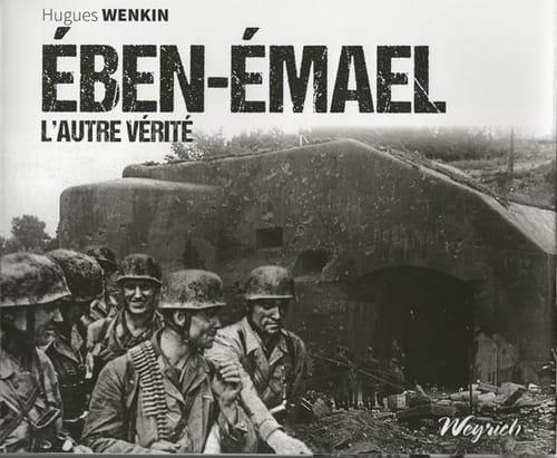 Faiblesse(s) du fort : Ében-Émael. L'autre vérité