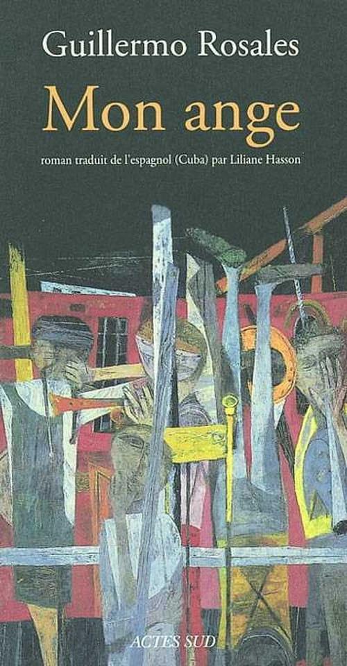 Mon Ange, de Guillermo Rosales