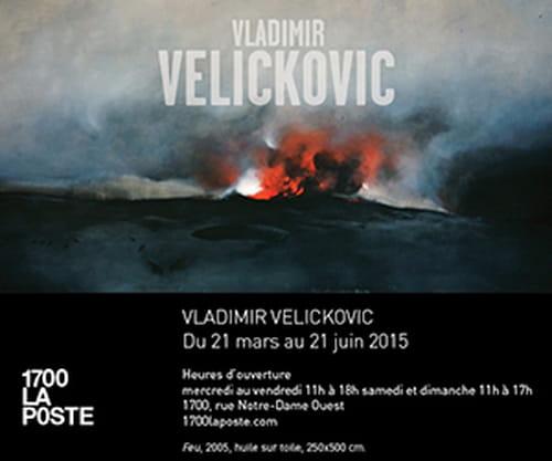 Vladimir Velickovic  au 1700 La Poste du 21 mars au 21 juin 2015