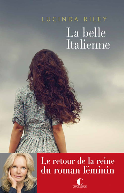 """Lucinda Riley, """"La Belle Italienne"""" ravira les passionnés d'opéra"""