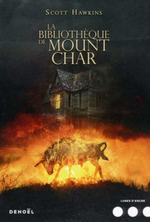 Scott Hawkins, La bibliothèque de Mount Char : Un coup d'éclat