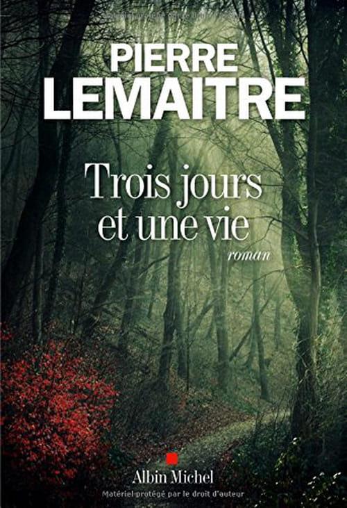 Trois jours et une vie, de Pierre Lemaitre: Crime et tragédie