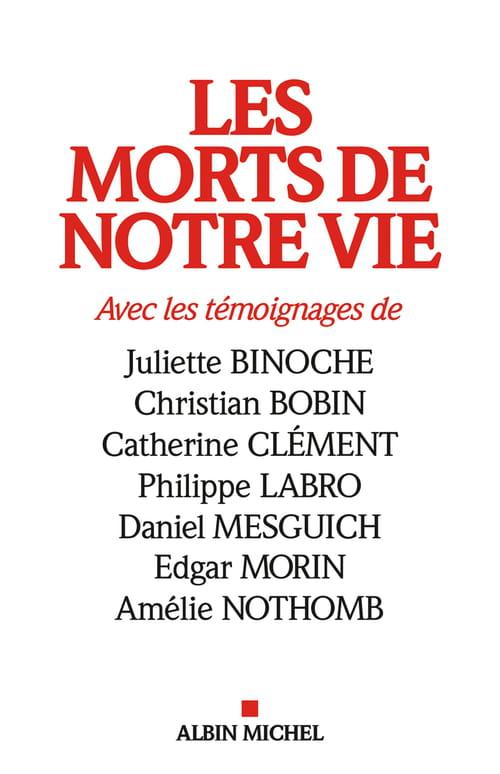 Damien Le Guay et Jean Philippe de Tonnac: Les Morts de notre vie